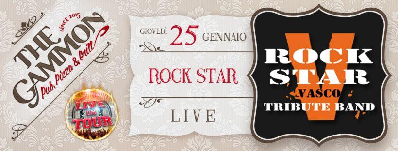 Giovedì 25 Gennaio ★ Rock Star ★ Vasco Tribute