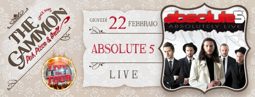 Giovedì 22 Febbraio ★ Absolute 5 ★ Cover band