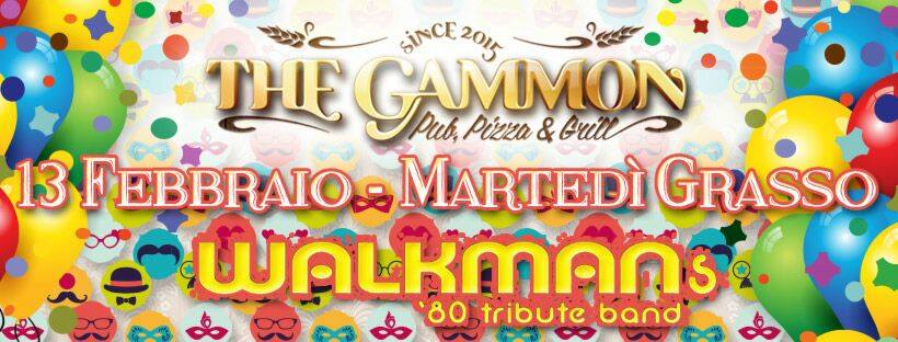 Martedì 13 Febbraio ★martedi grasso★ Live by Walkmans80