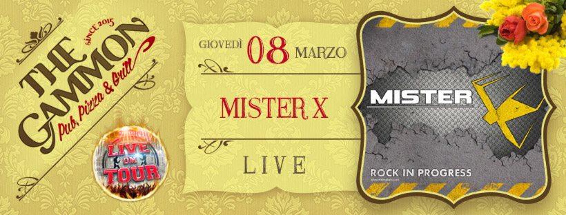 Gio 08 Marzo: Festa della Donna ★ MisterX ★ Rock in progress!
