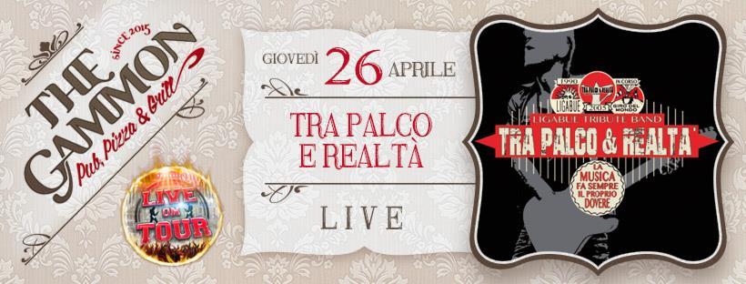 Giovedì 26 Aprile ★ Tra palco e realtà ★ Ligabue tribute band