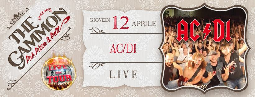 Giovedì 12 Aprile: LIVE by ★ ACIDI ★ AC-DC Tribute