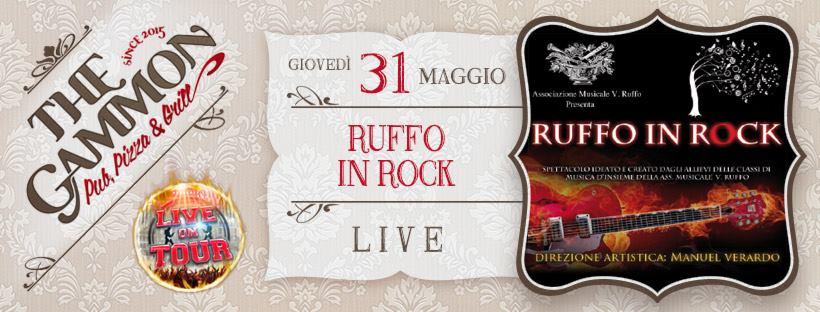 Giovedi 31 Maggio: The Gammon LIVE – Ruffo in Rock