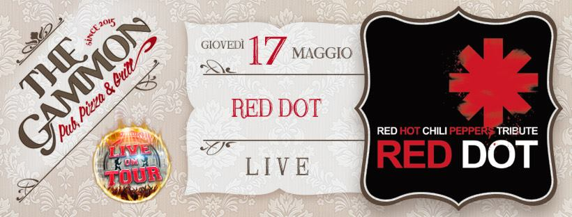 Giovedì 17 Maggio ★ Red Dot ★ Red hot chili peppers Tribute
