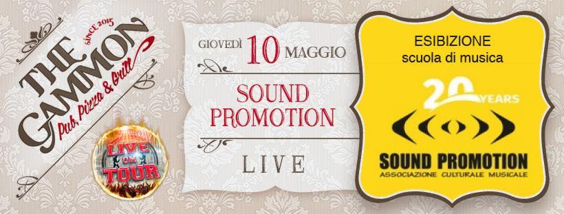 Giovedì 10 Maggio esibizione scuola musicale ★Sound Promotion★