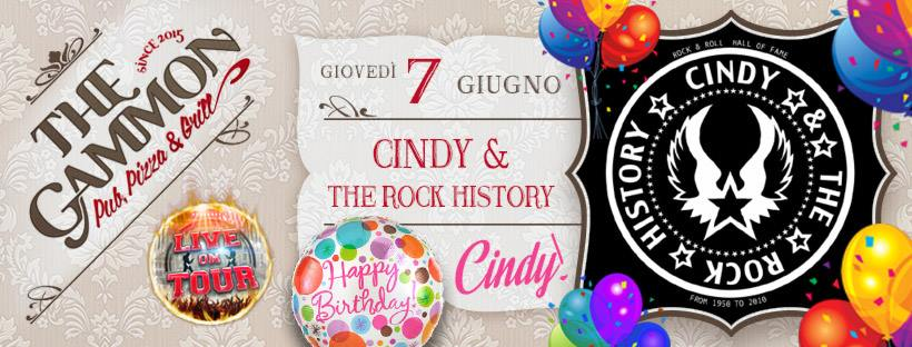 Giovedì 07 Giugno ★ CINDY ★ & the rock history Compleanno Cindy!