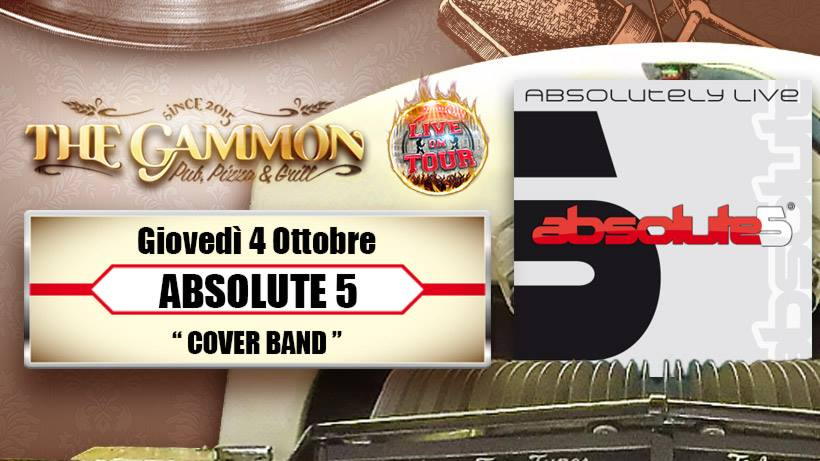 Giovedì 04 Ottobre Absolute5 //Cover Band//