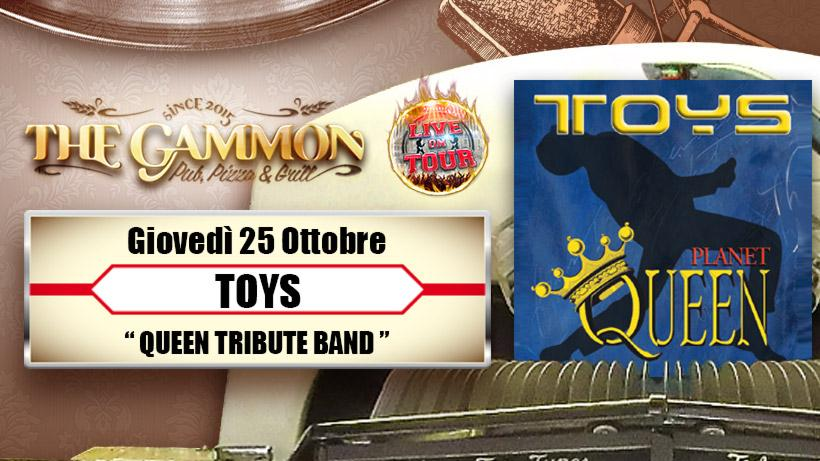 Giovedì 25 Ottobre Toys //Queen tribute band//
