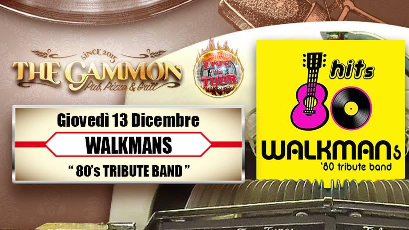 Giovedì 13 Dicembre: //Walkman's80// 80 Tribute band