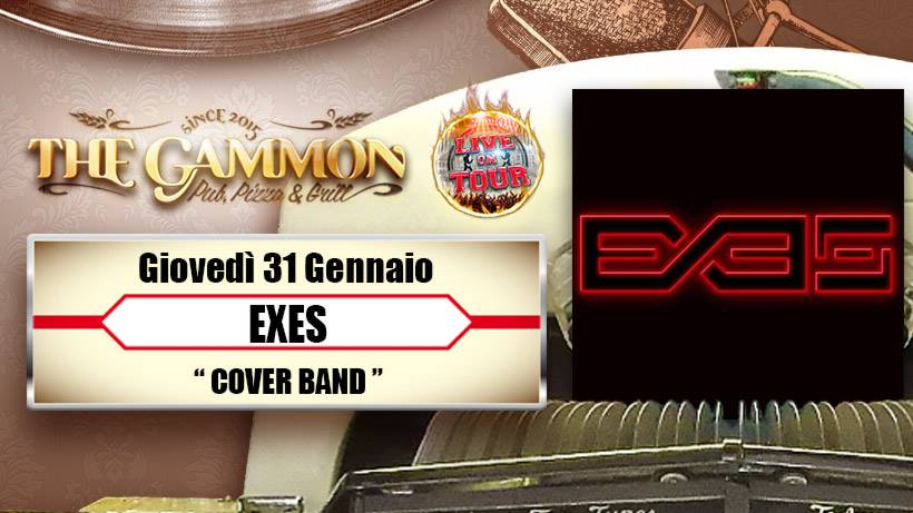 Giovedì 31 Gennaio //EXES// cover band