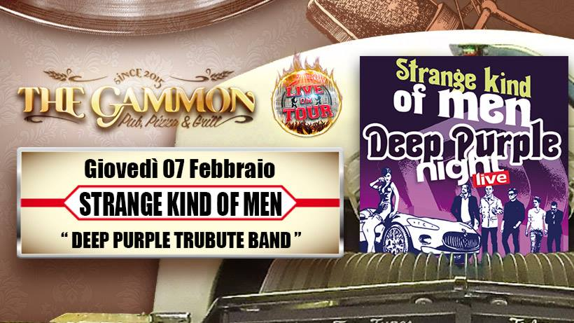 Giovedì 07 Febbraio: //Strange Kind of Men// Deep Purple Tribute