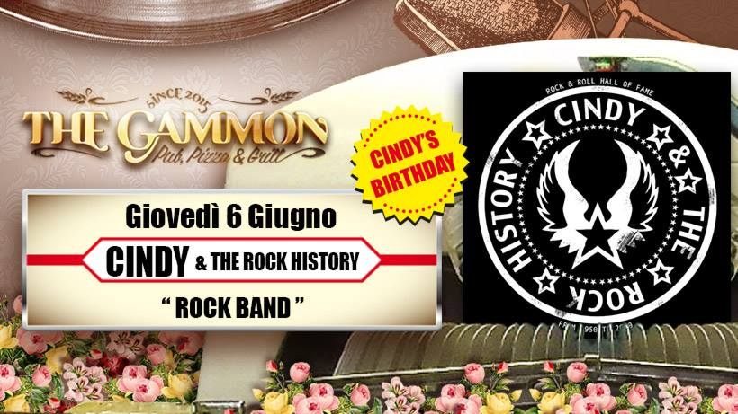 06 Giu EXTRA DATE – HAPPY B-DAY // Cindy & the Rock History